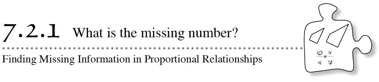 Core Connections, Course 2, Lesson 7.2.1. Finding Missing Information in Proportional Relationships. What is the missing number?